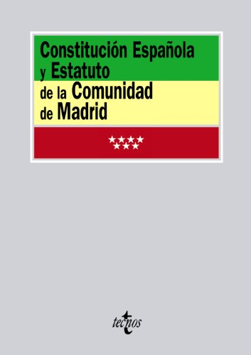 Constitución Española y Estatuto de la Comunidad de Madrid (Derecho - Biblioteca De Textos Legales)