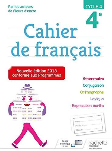 Cahier de français cycle 4 / 4e - Ed. 2018 par Chantal Bertagna