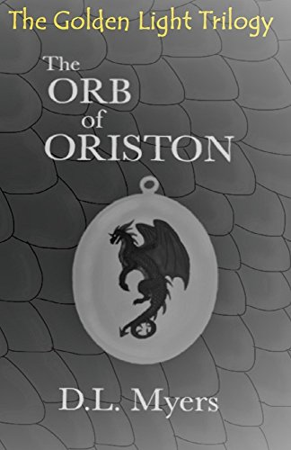 the-orb-of-oriston-the-golden-light-trilogy-book-1-english-edition
