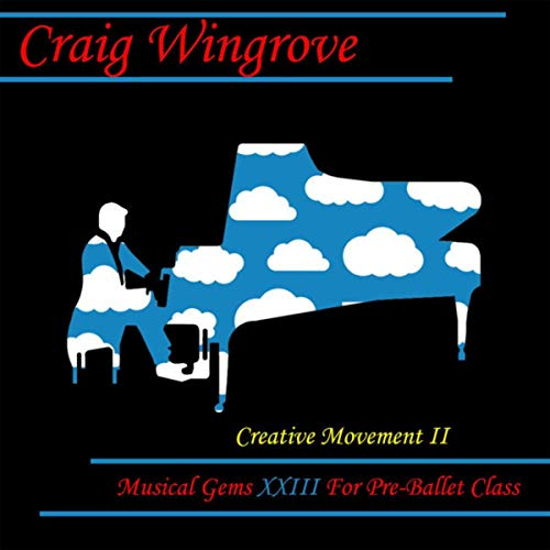 Musical Gems XXIII Creative Movement II for Pre-Ballet Class