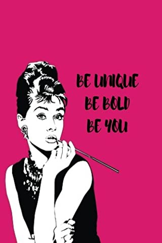 Be Unique Be Bold Be You: Boss Lady daily planner journal 100 pages to set goals, plan, take note, motivation and inspiration