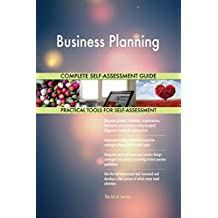 Business Planning All-Inclusive Self-Assessment - More than 700 Success Criteria, Instant Visual Insights, Comprehensive Spreadsheet Dashboard, Auto-Prioritised for Quick Results