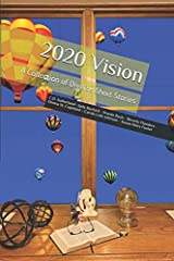 2020 Vision: A Collection of Diverse Short Stories Taschenbuch
