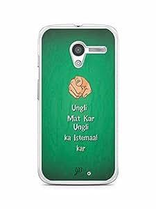 YuBingo Ungli Mat Kar, Ungli ka Istemal Kar Designer Mobile Case Back Cover for Motorola X