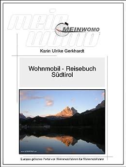 Wohnmobil Reisebuch Italien - Südtirol: 9. aktualisierte Auflage 2018