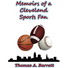 Memoirs of a Cleveland Sports Fan (English Edition)