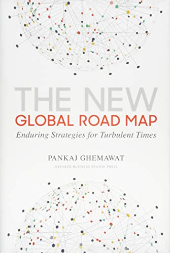 New Global Road Map: Enduring Strategies for Turbulent Times