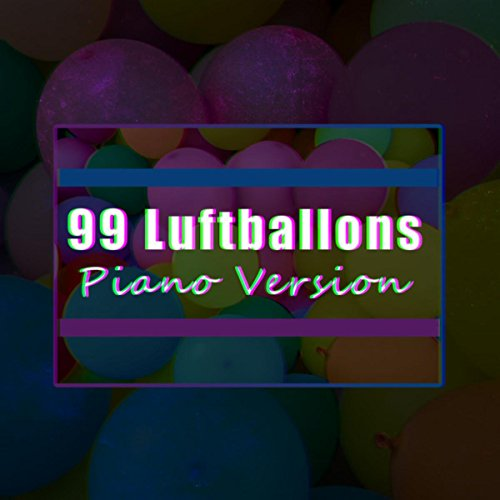99 Luftballons (Piano Version)