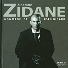 Zinédine Zidane (Ancien prix Editeur : 26 Euros)