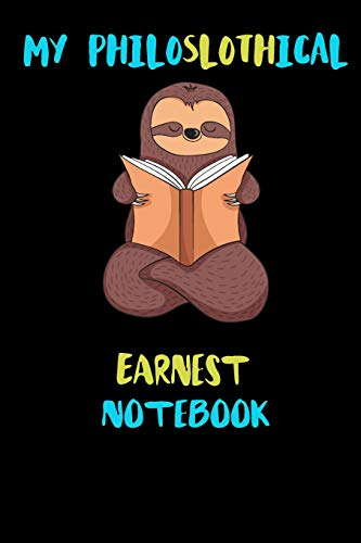 rnest Notebook: Blank Lined Notebook Journal Gift Idea For (Lazy) Sloth Spirit Animal Lovers ()