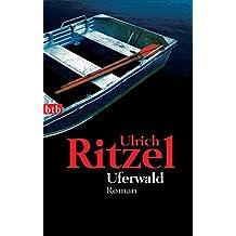 Uferwald: Kriminalroman (Berndorf ermittelt, Band 5)