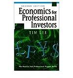 [(Economics for Professional Investors )] [Author: Tim Lee] [Dec-1997]