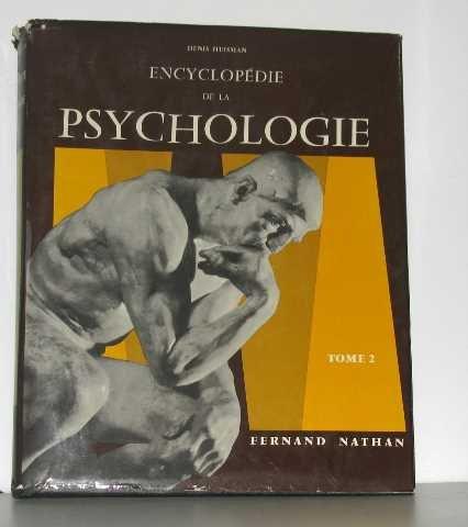 Encyclopédie de la psychologie tome II par Huisman Denis