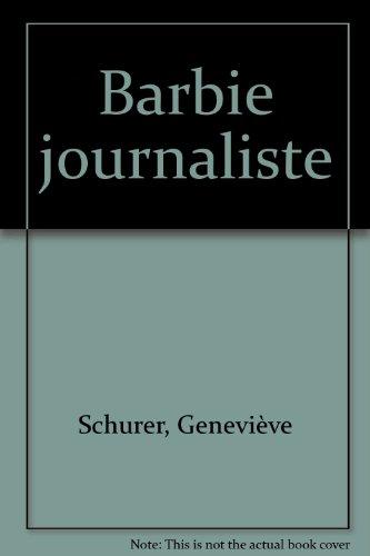 Barbie journaliste