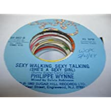 PHILIPPE WYNNE 45 RPM Sexy Walking, Sexy Talking (She's a Sexy Girl) / You Made Me Love You (Why Did You Do It)
