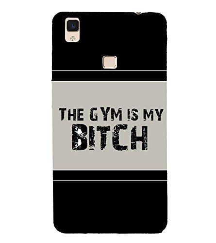 The Gym Is My Bitch 3D Hard Polycarbonate Designer Back Case Cover for Vivo V3Max
