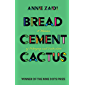 Bread, Cement, Cactus: A Memoir of Belonging and Dislocation