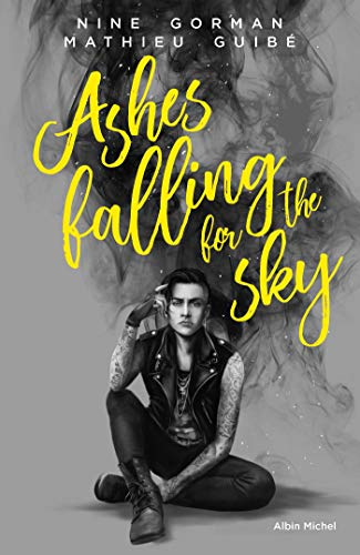 Ashes falling for the sky (A.M.ROMANS ADOS)