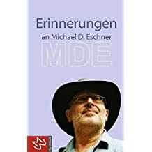 Erinnerungen an Michael D. Eschner