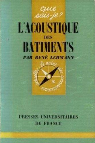 L'Acoustique des bâtiments : Par René Lehmann,... 2e édition mise à jour par René Lehmann