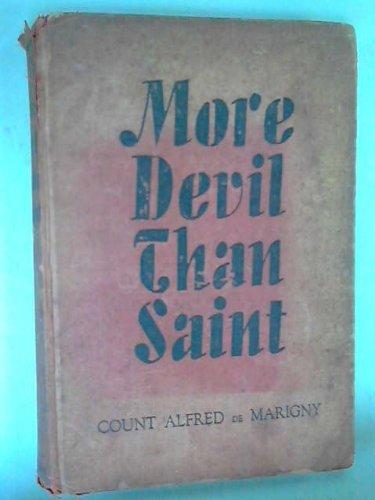 More Devil Than Saint,