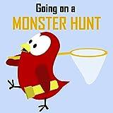 Children's Book: Going on a Monster Hunt [Bedtime Stories for Kids]