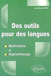 Des outils pour des langues : Multimédia et apprentissage