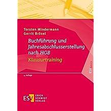 Buchführung und Jahresabschlusserstellung nach HGB - Klausurtraining (ESVbasics)