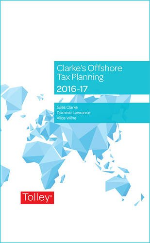 Clarke's Offshore Tax Planning 23rd edition