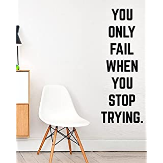 You only fail when you stop trying. - Sport Crossfit Fit Workout Gym Fitness Motivation Quote wall vinyl decals stickers Art Decor DIY