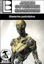 Diamantes Positrónicos