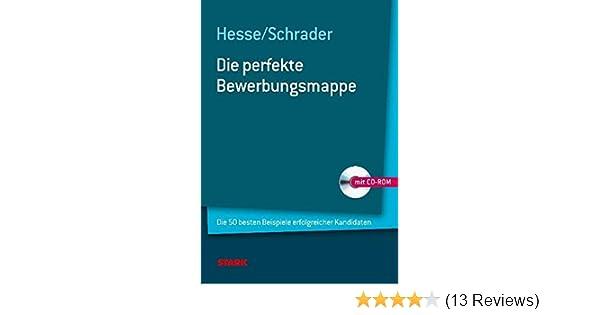 Hesseschrader Die Perfekte Bewerbungsmappe Jürgen Hesse Hans