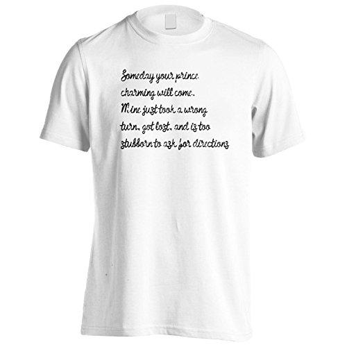Un Giorno Arriverà Il Tuo Principe Affascinante. La Mia Ha Preso Un Errore Uomo T-shirt k100m White