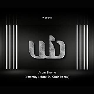 Proximity (Marc St. Clair Remix)