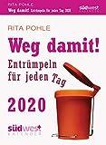 Weg damit! 2020 Tagesabreißkalender: Entrümpeln für jeden Tag