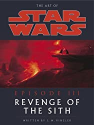 The Making of Star Wars: Revenge of the Sith by J.W. Rinzler (2005-04-02)