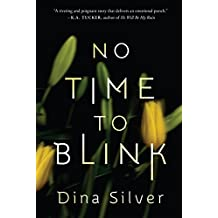 No Time To Blink (English Edition)