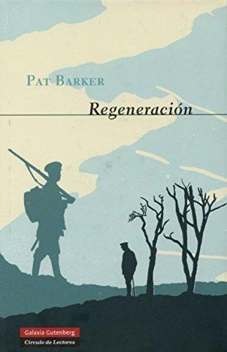 Descargar Libro Regeneración (NARRATIVA NOVA) de Pat Barker