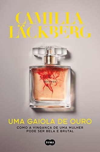 Uma gaiola de ouro (Portuguese Edition) eBook: Camilla Läckberg ...