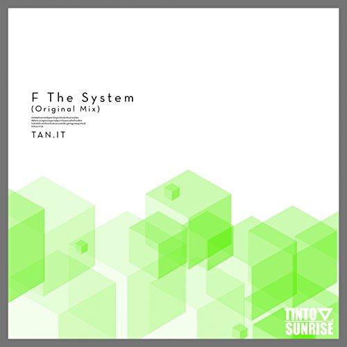 F The System (Original Mix) -