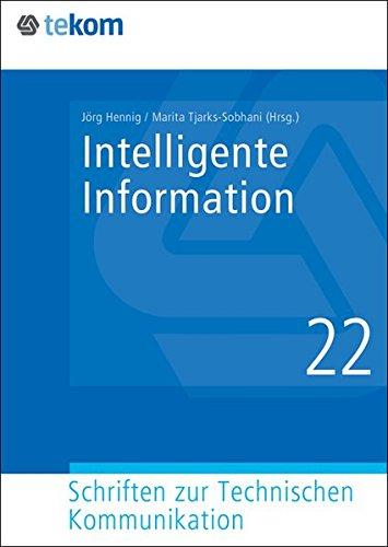 Intelligente Information (Schriften zur Technischen Kommunikation)