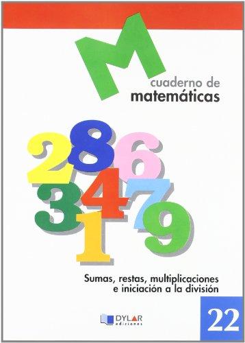 MATEMATICAS  22 - Sumas, restas, multiplicaciones e iniciación a la división por Proyecto Educativo Faro