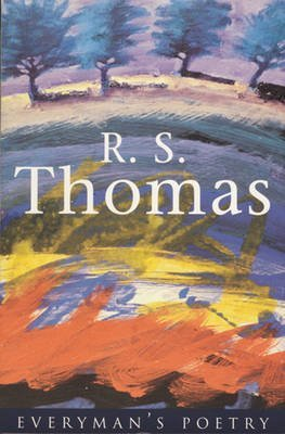 [(R. S. Thomas)] [ By (author) R. S. Thomas, Volume editor Anthony Thwaite ] [January, 1997]