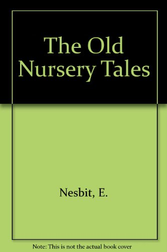 The old nursery stories