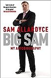 Big Sam: My Autobiography (English Edition)