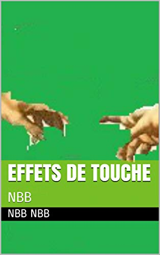 Ebook epub EFFETS DE TOUCHE: NBB