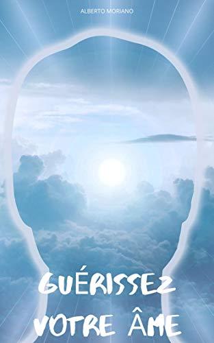 Couverture du livre GUÉRISSEZ VOTRE ÂME