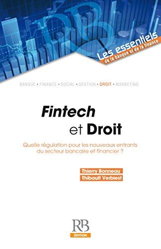 Fintech et Droit - Quelle régulation pour les nouveaux entrants