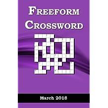Freeform Crossword: March   2018: Volume 3 (Freeform Crossword   2018)