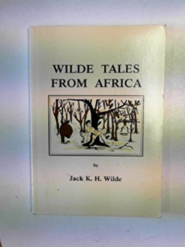 WILDE TALES FROM AFRICA